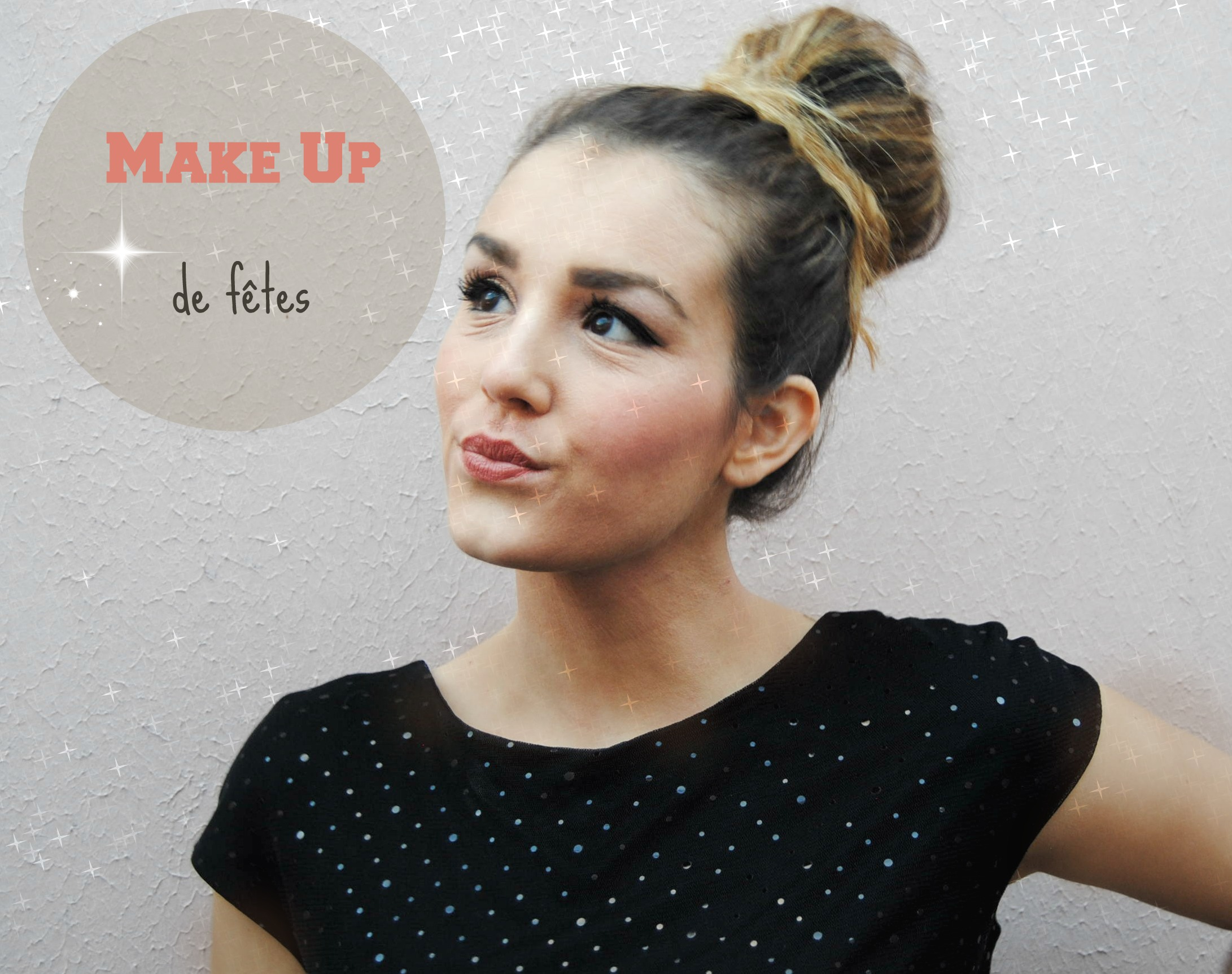 Make Up de fêtes ✨